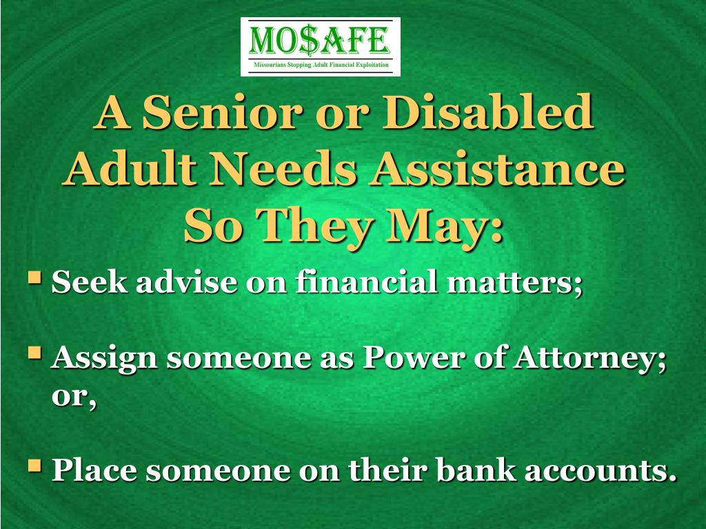 A Senior or Disabled Adult Needs Assistance
