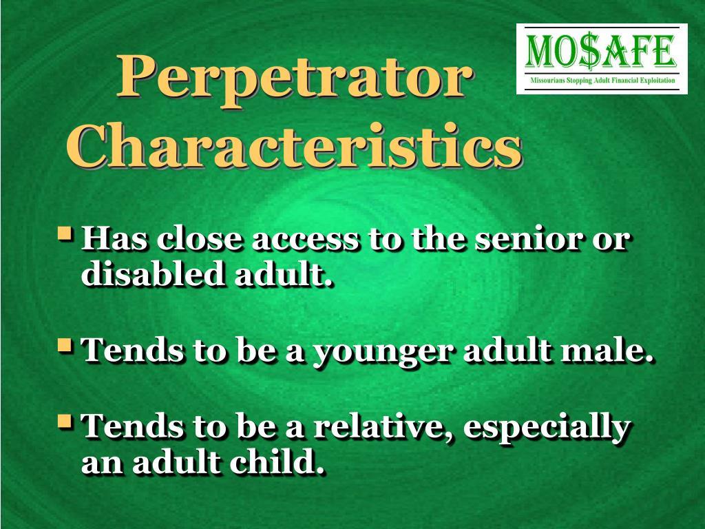 Perpetrator Characteristics
