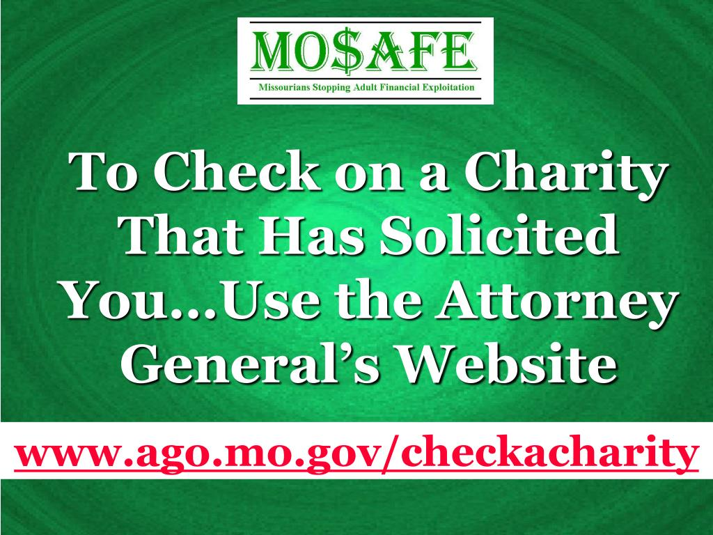 To Check on a Charity That Has Solicited You…Use the Attorney General's Website