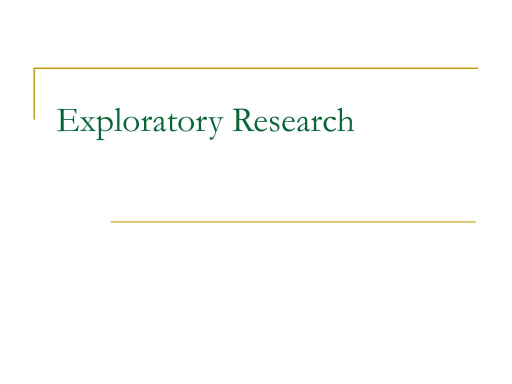 exploratory research methods Exploratory research, as the name implies, intends merely to explore the research questions and does not intend to offer final and conclusive solutions to existing problems this type of research is usually conducted to study a problem that has not been clearly defined yet conducted in order to determine the nature of the.