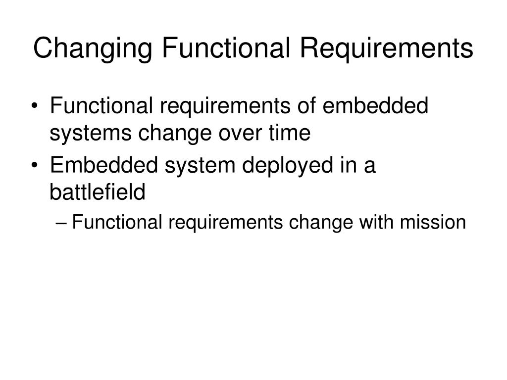 Changing Functional Requirements