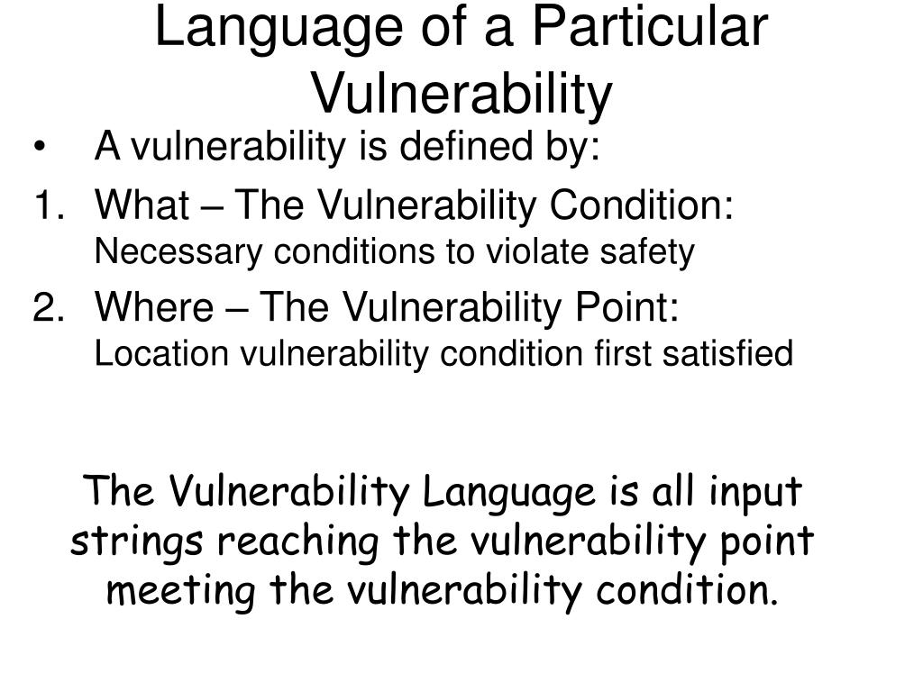 Language of a Particular Vulnerability