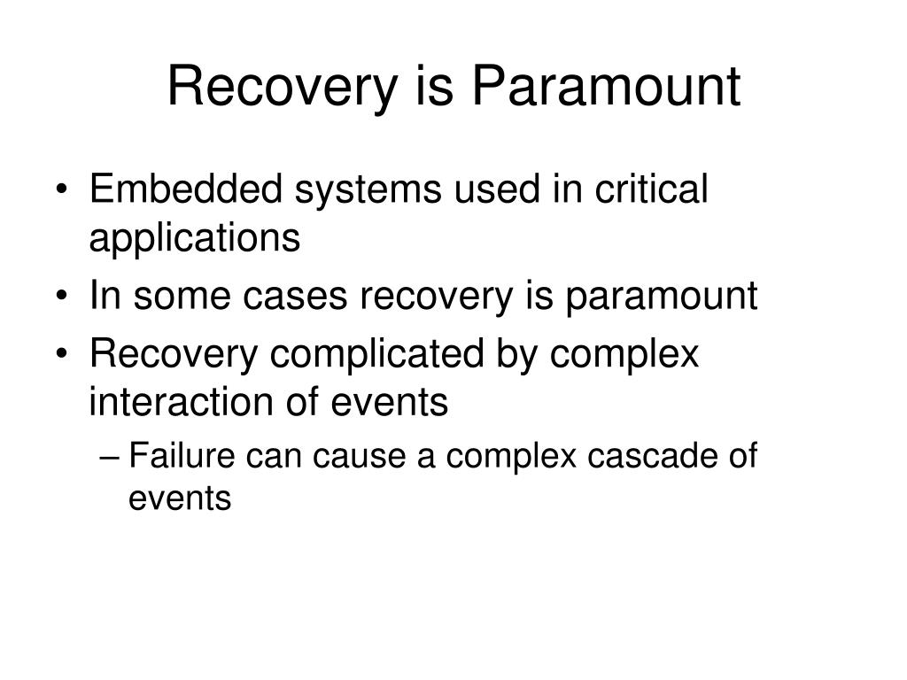 Recovery is Paramount