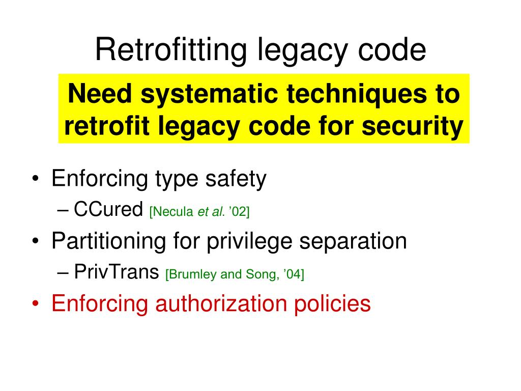 Retrofitting legacy code
