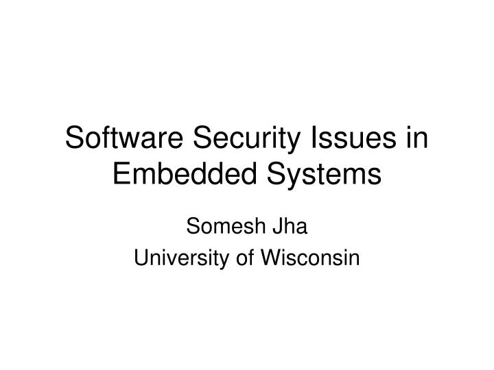 Software security issues in embedded systems l.jpg