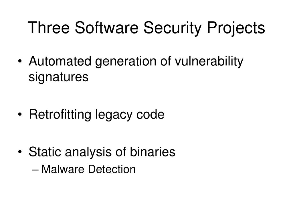 Three Software Security Projects