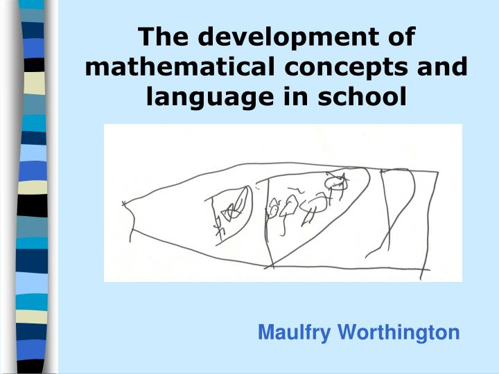 The development of mathematical concepts and language in school