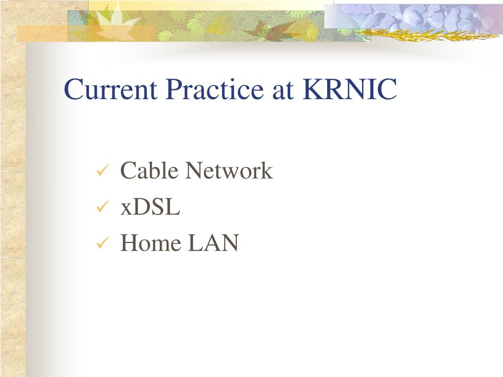 Current Practice at KRNIC