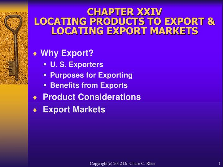 Chapter xxiv locating products to export locating export markets l.jpg