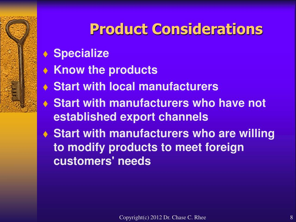Product Considerations