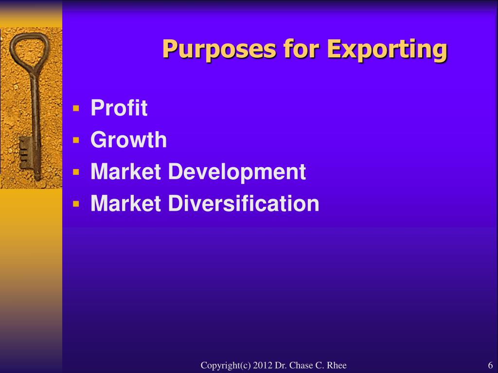 Purposes for Exporting