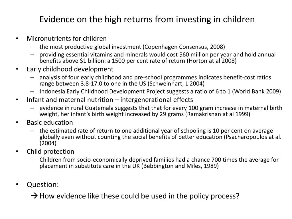 Evidence on the high returns from investing in children