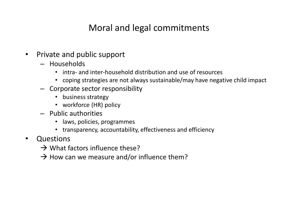 Moral and legal commitments