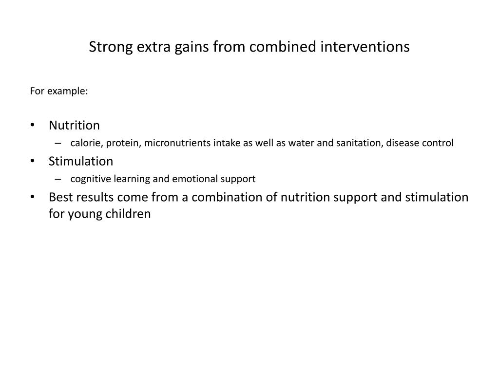 Strong extra gains from combined interventions
