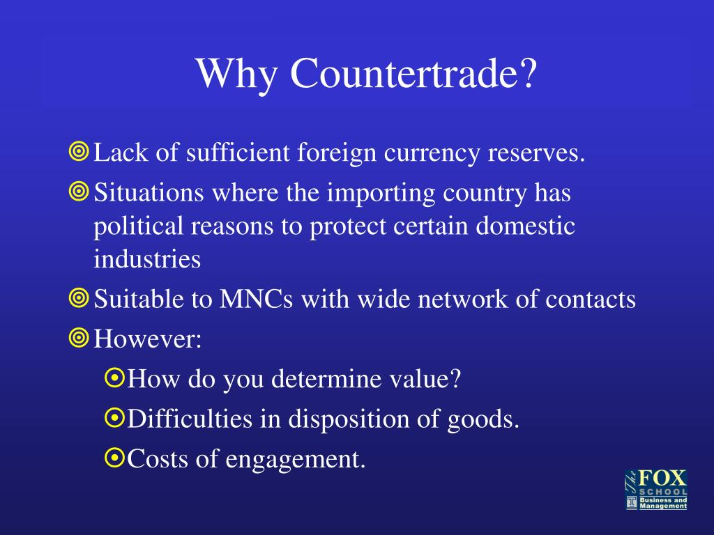 Why Countertrade?