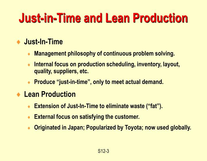 Just in time and lean production