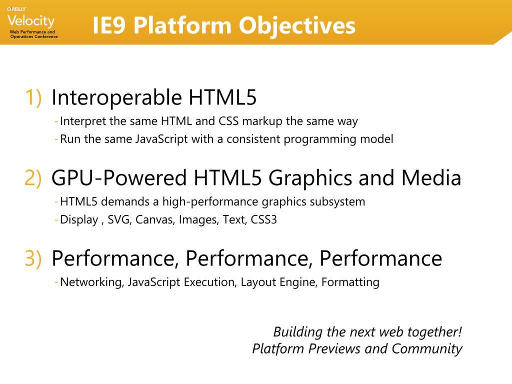 IE9 Platform Objectives