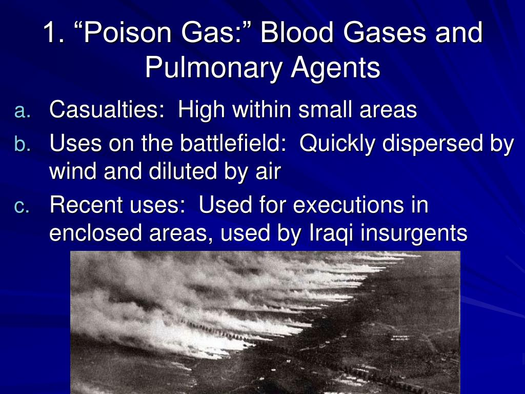 "1. ""Poison Gas:"" Blood Gases and Pulmonary Agents"