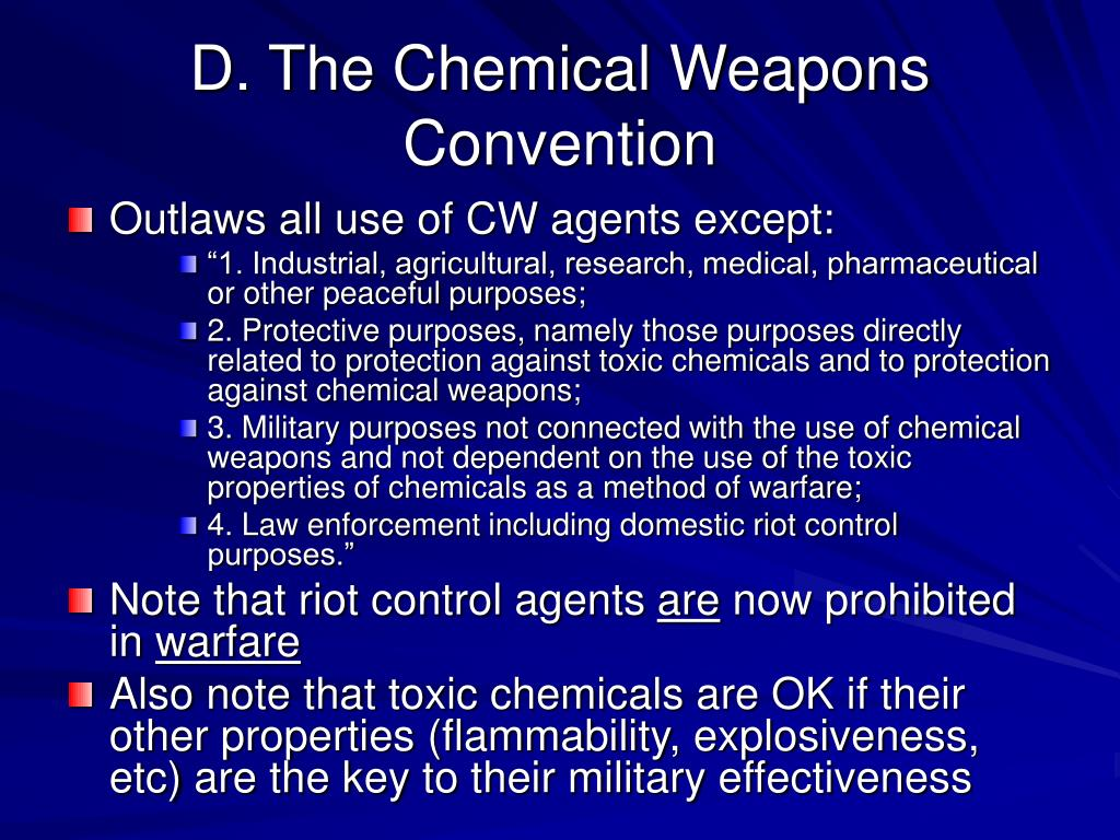 D. The Chemical Weapons Convention