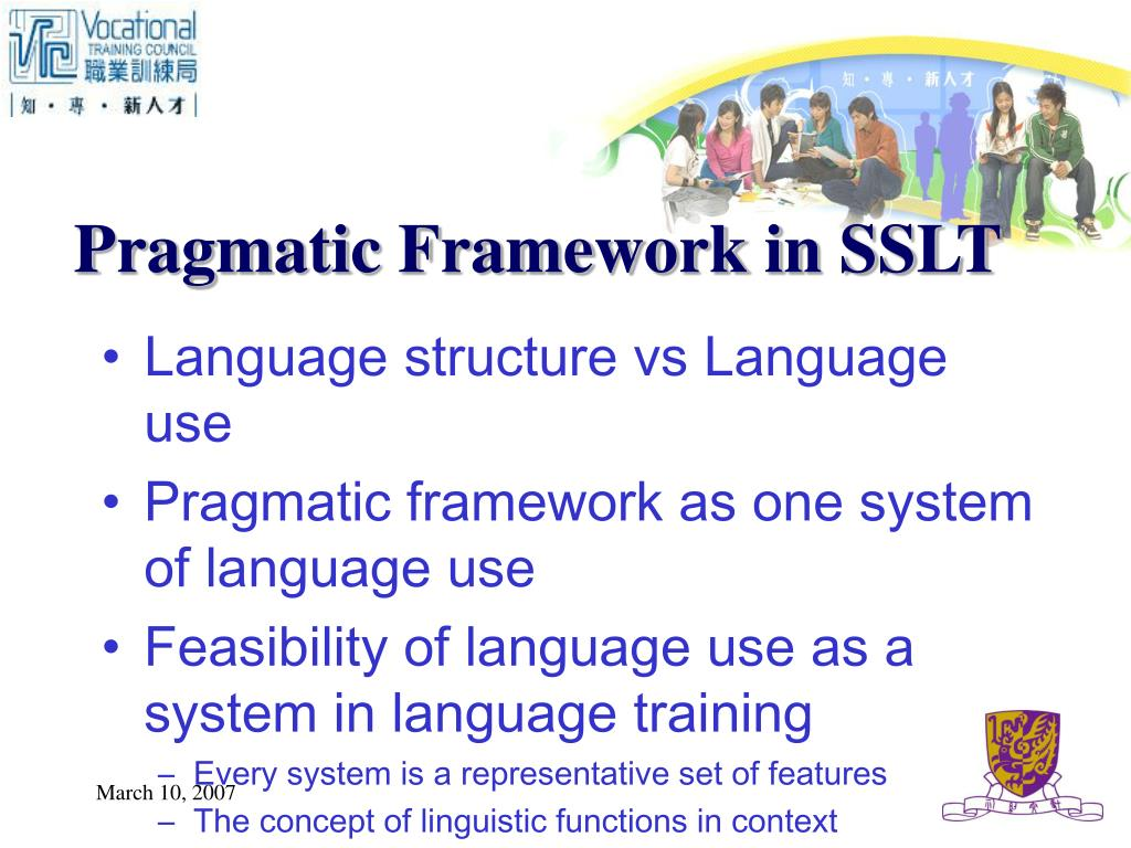 Pragmatic Framework in SSLT