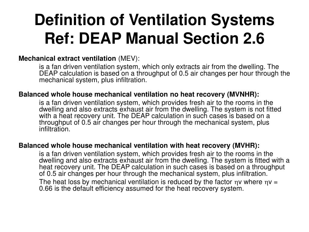 Definition of Ventilation Systems  Ref: DEAP Manual Section 2.6