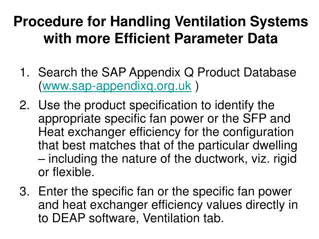 Procedure for Handling Ventilation Systems with more Efficient Parameter Data