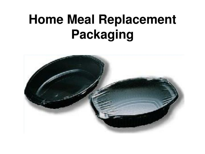 Home Meal Replacement Packaging