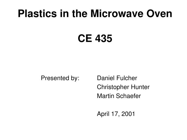 Plastics in the microwave oven ce 435