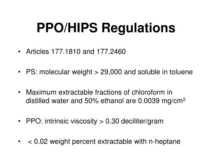 PPO/HIPS Regulations