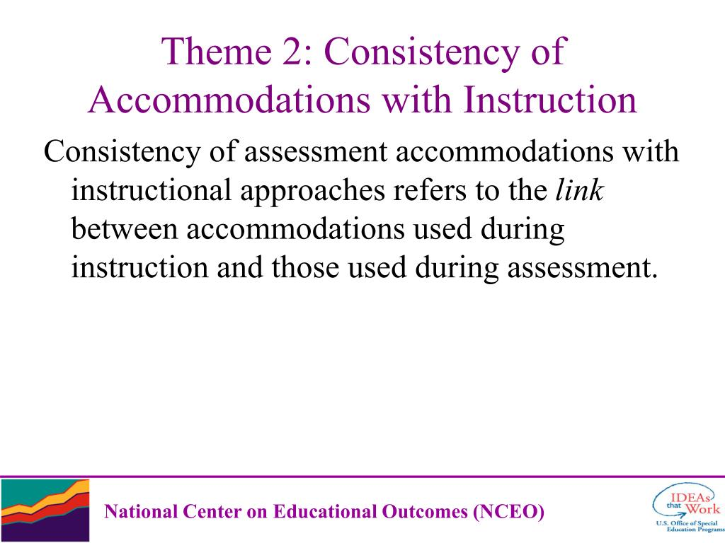 Consistency of assessment accommodations with instructional approaches refers to the