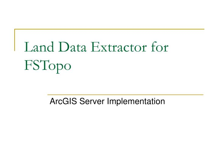 Land data extractor for fstopo l.jpg