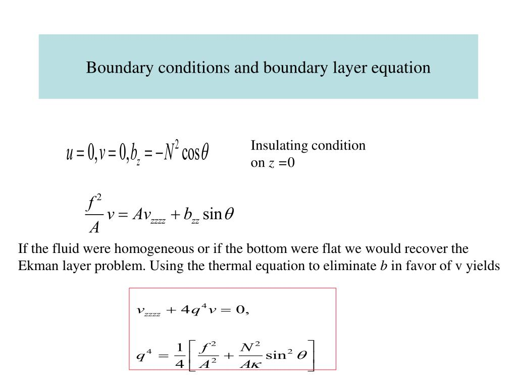 Boundary conditions and boundary layer equation