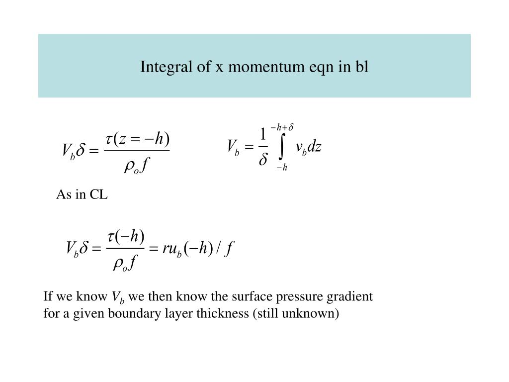Integral of x momentum eqn in bl