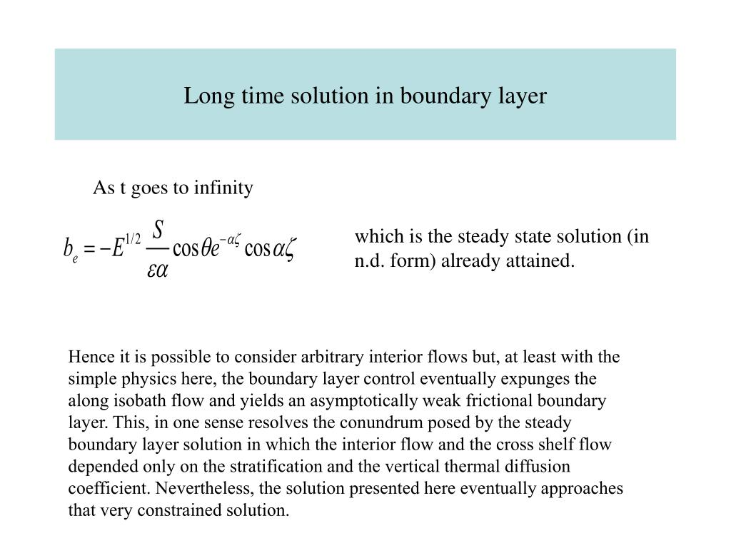 Long time solution in boundary layer