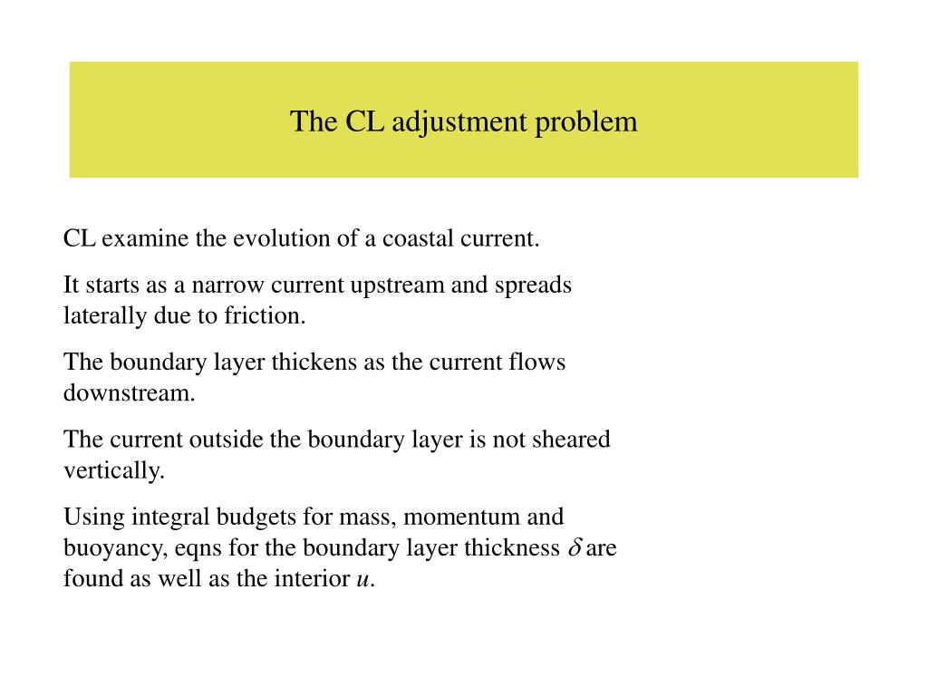 The CL adjustment problem