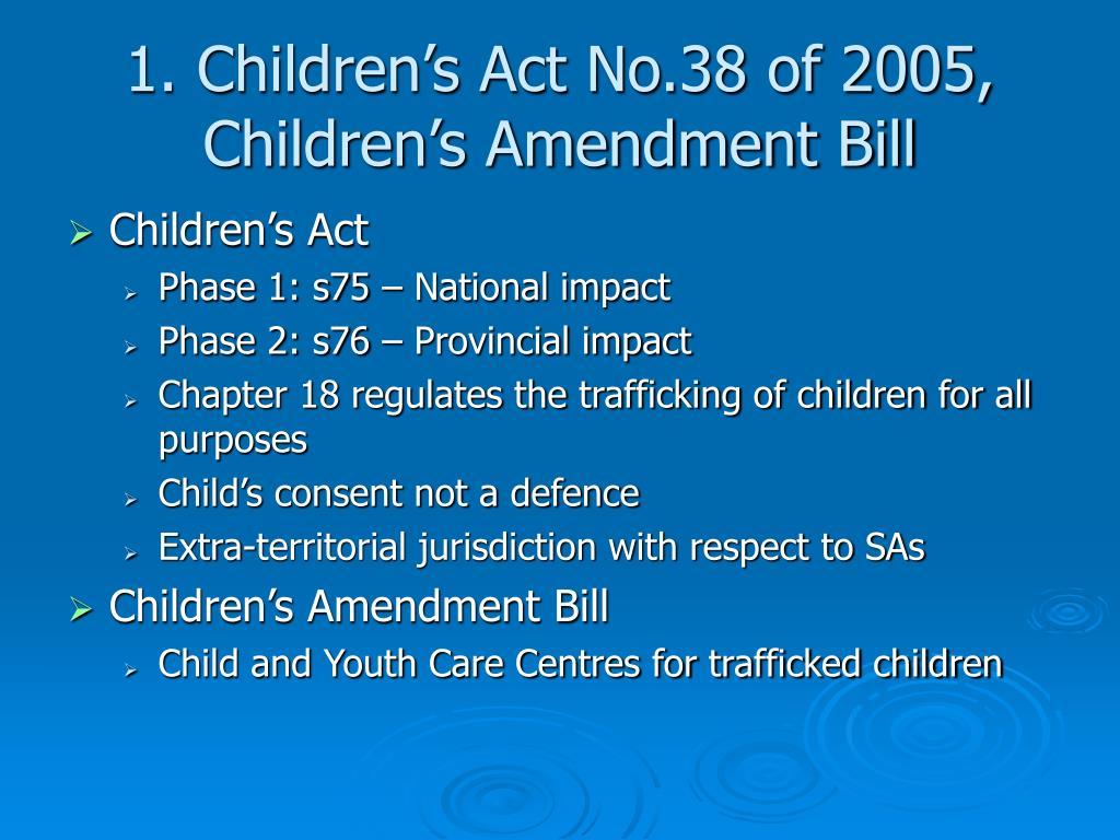 1. Children's Act No.38 of 2005, Children's Amendment Bill