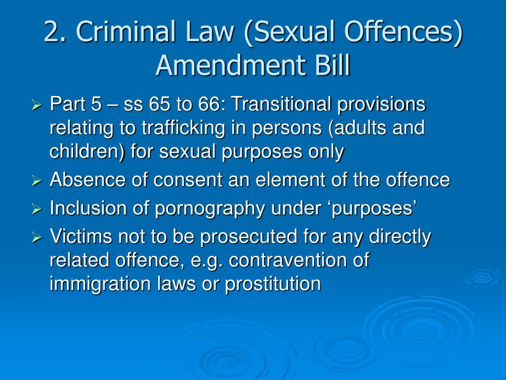 2. Criminal Law (Sexual Offences) Amendment Bill