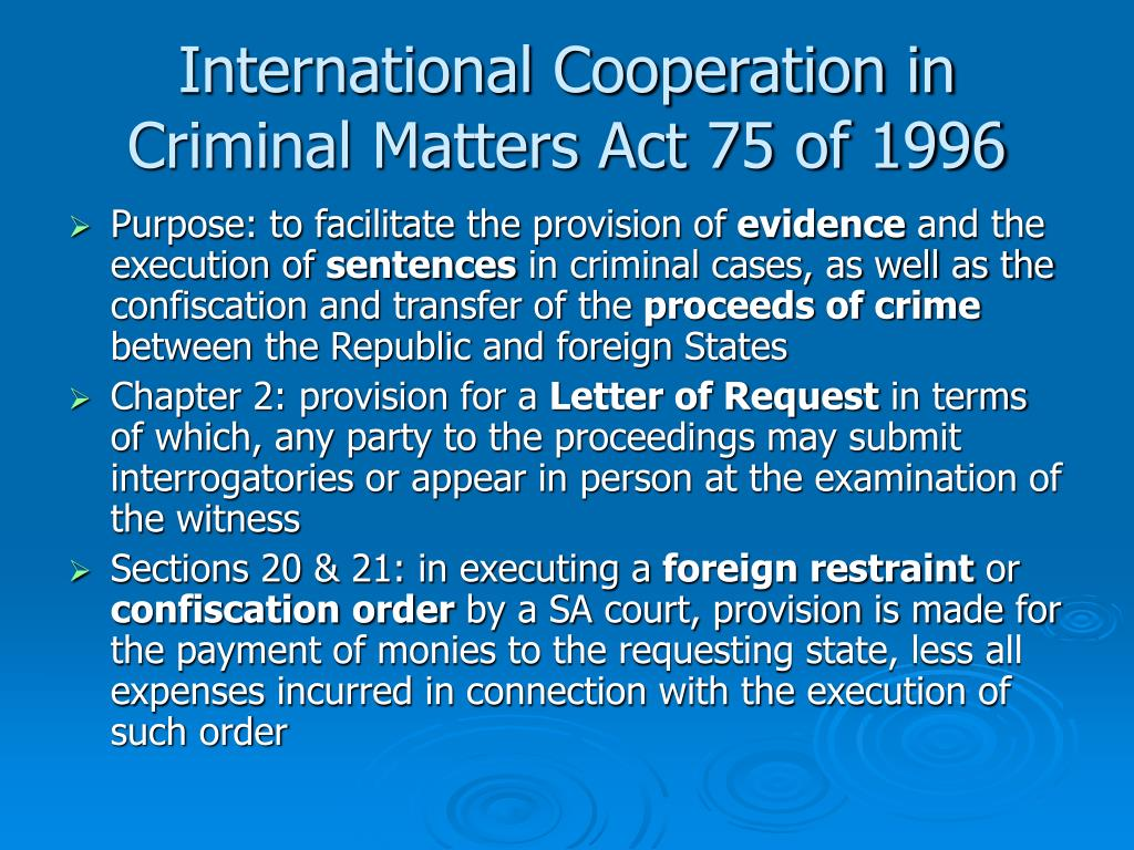 International Cooperation in Criminal Matters Act 75 of 1996