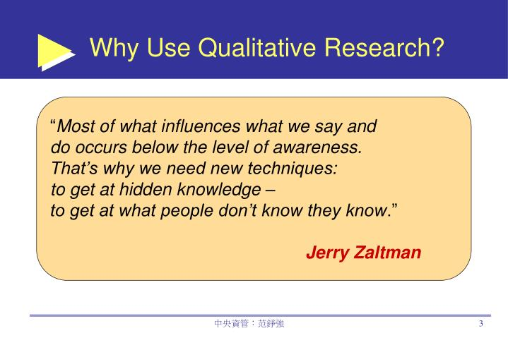 Why use qualitative research