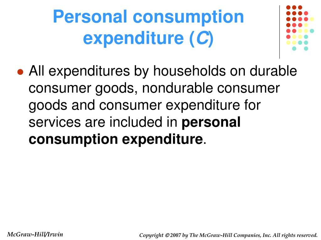 Personal consumption expenditure (