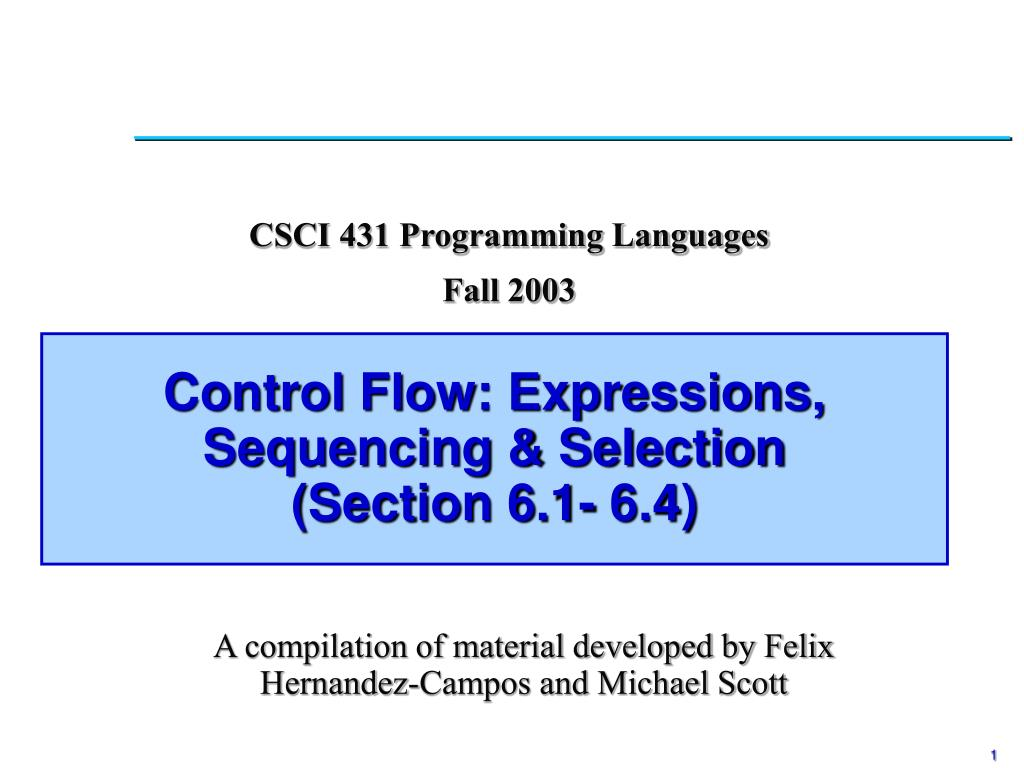 Control Flow: Expressions, Sequencing & Selection