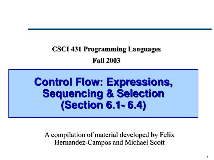 Control flow expressions sequencing selection section 6 1 6 4