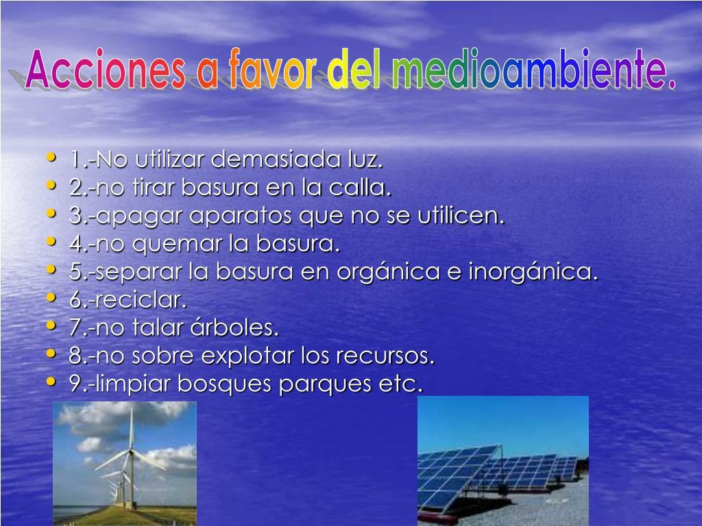 Acciones a favor del medioambiente.