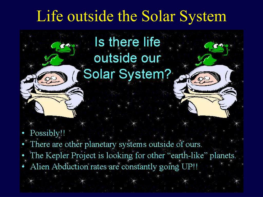 Life outside the Solar System