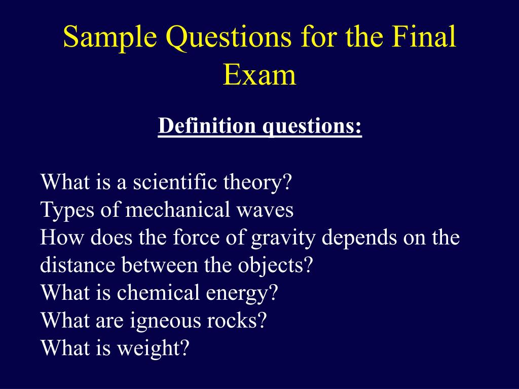 Sample Questions for the Final Exam