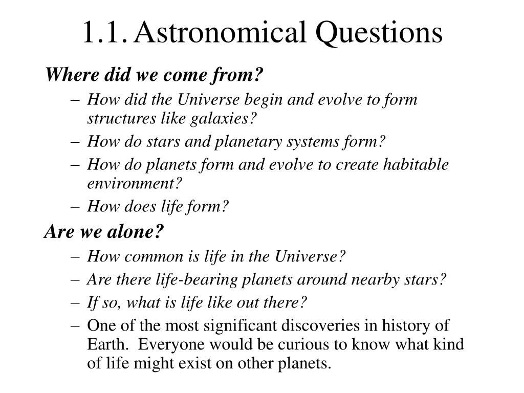 1.1.Astronomical Questions