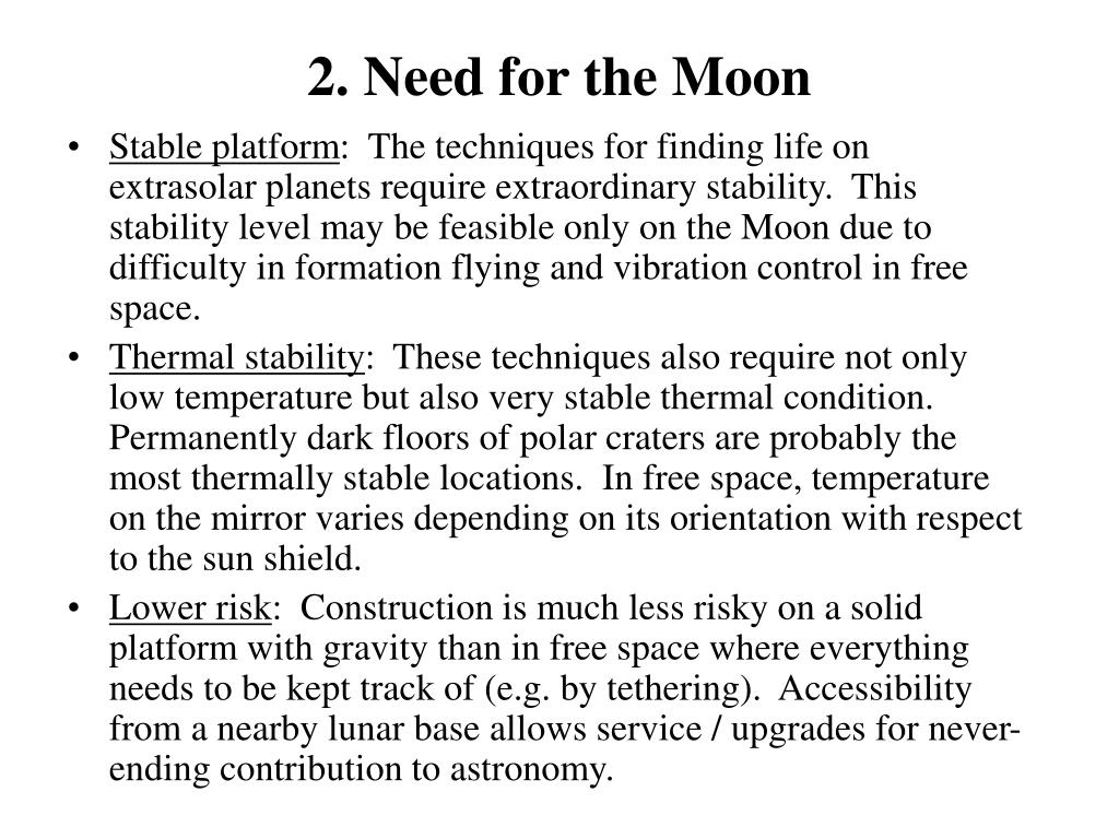 2. Need for the Moon