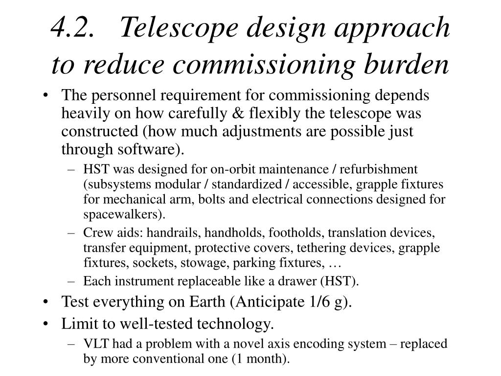 4.2.   Telescope design approach to reduce commissioning burden
