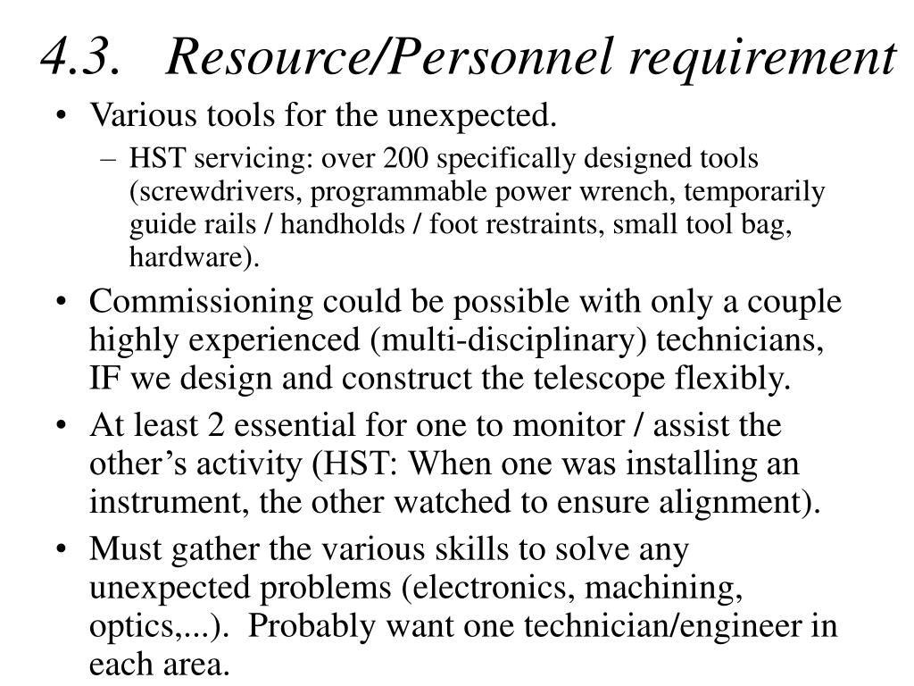 4.3.   Resource/Personnel requirement