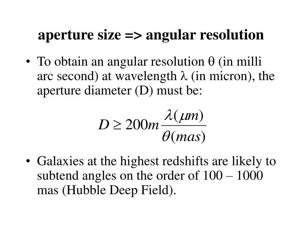 aperture size => angular resolution